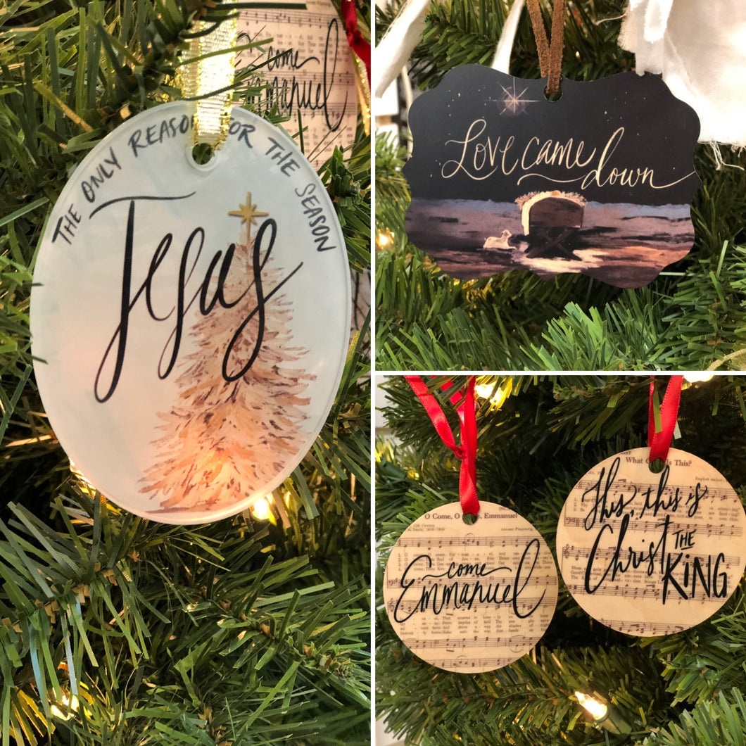 Ornaments: Jesus, Love Came Down, & choice of one Christmas Carol Ornament