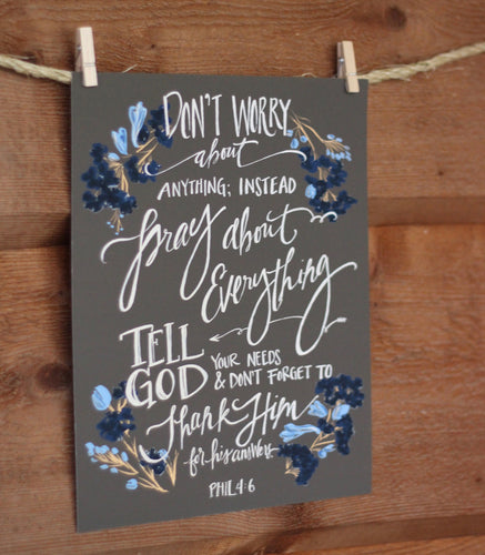 Don't Worry about anything (Philippians 4:6)