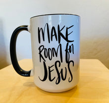"Load image into Gallery viewer, ""Make Room for Jesus"" mug + greeting card"