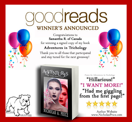 Goodreads Winner of Nicholas Price's Adventures in Trichology
