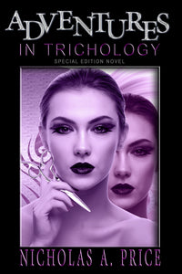 Adventures in Trichology (Hardcover) Special Edition (Signed)