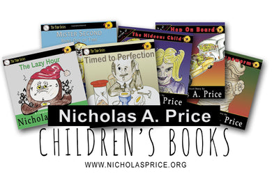 Set of 6 Children's Books, The Time Series and A Series of Ghastly Things by Nicholas Price