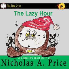 The Lazy Hour by Nicholas A. Price