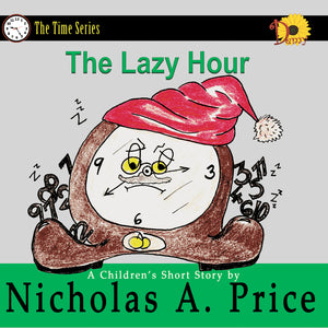 The Lazy Hour: The Time Series Book 2 (Signed)