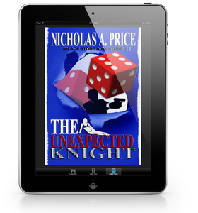 eBook The Unexpected Knight: An Ace Stone Adventure (The International, Hard-Boiled, Noir, Crime Thriller Series) (An Ace Stone Adventure - 2)