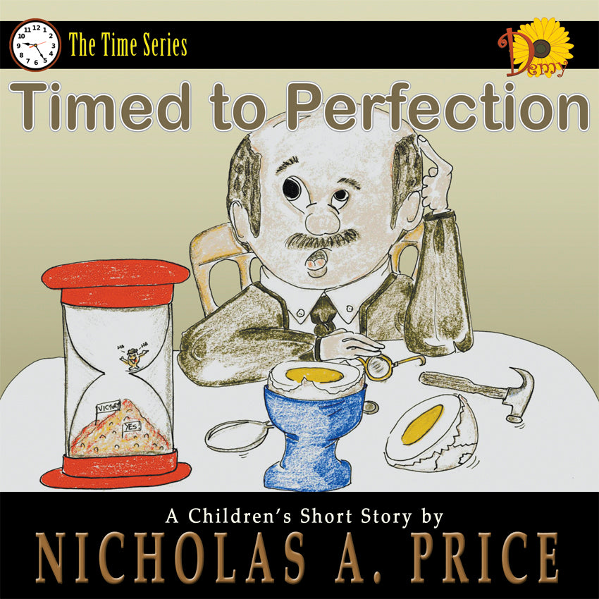 Timed to Perfection: The Time Series Book 1 (Signed)