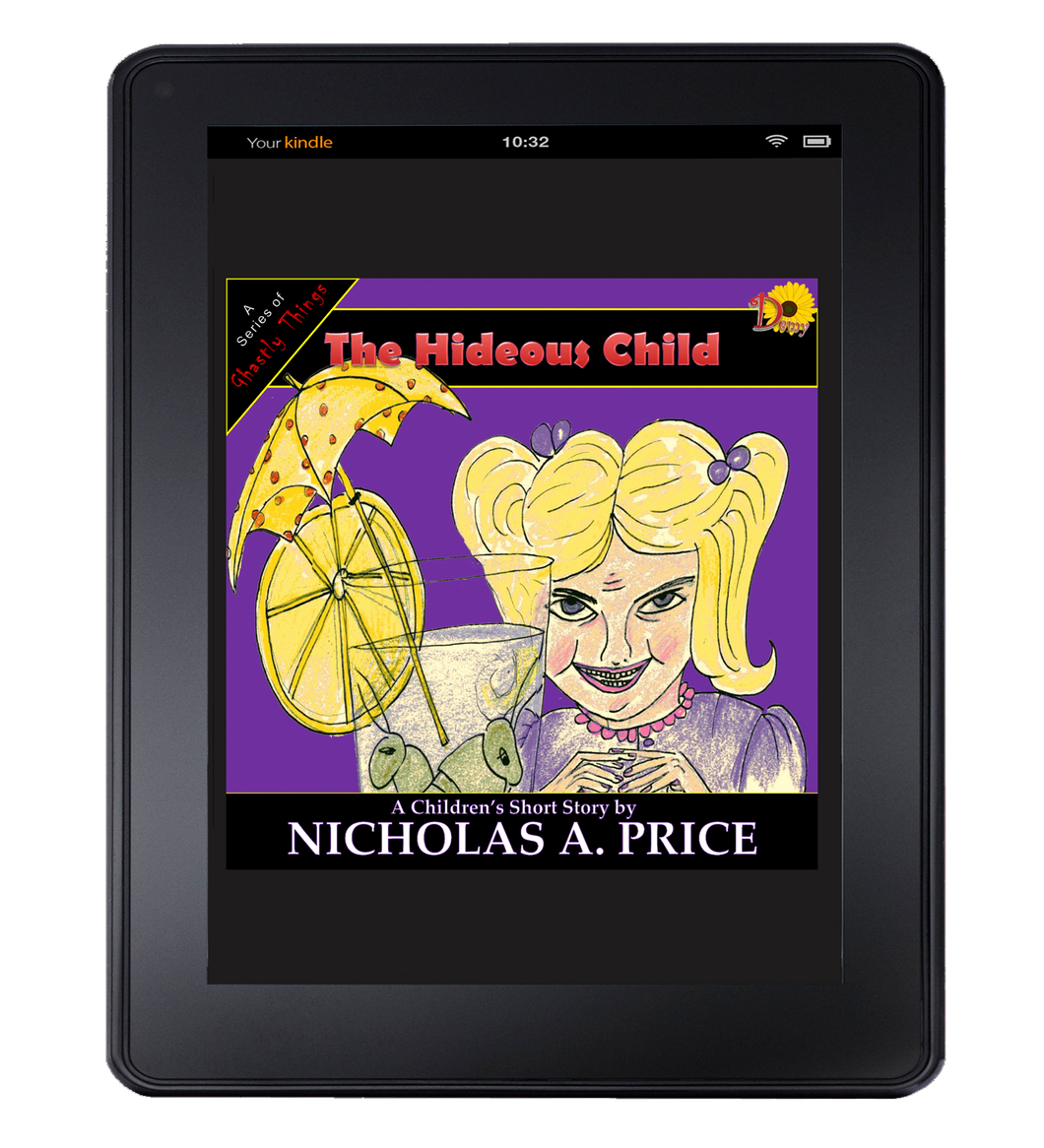 The Hideous Child (A Series of Ghastly Things Book 3) Kindle Edition