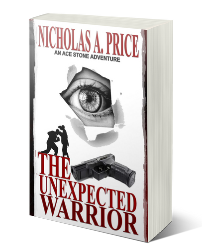 The Unexpected Warrior: An Ace Stone Adventure (London, Hard-Boiled, Noir, Crime Thriller Series)
