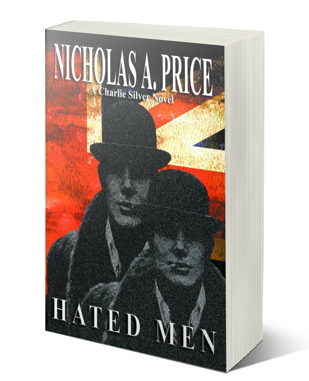 Crime Fiction Book Hated Men: A Charlie Silver Novel by Nicholas A. Price