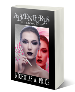 Adventures in Trichology by author Nicholas A. Price