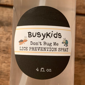 """Don't Bug Me"" Lice Prevention Spray"