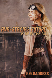 Ana-Stacia's Future is Up in the Air - Trade Paperback