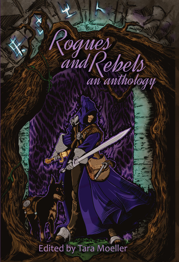 Rogues and Rebels; an Anthology