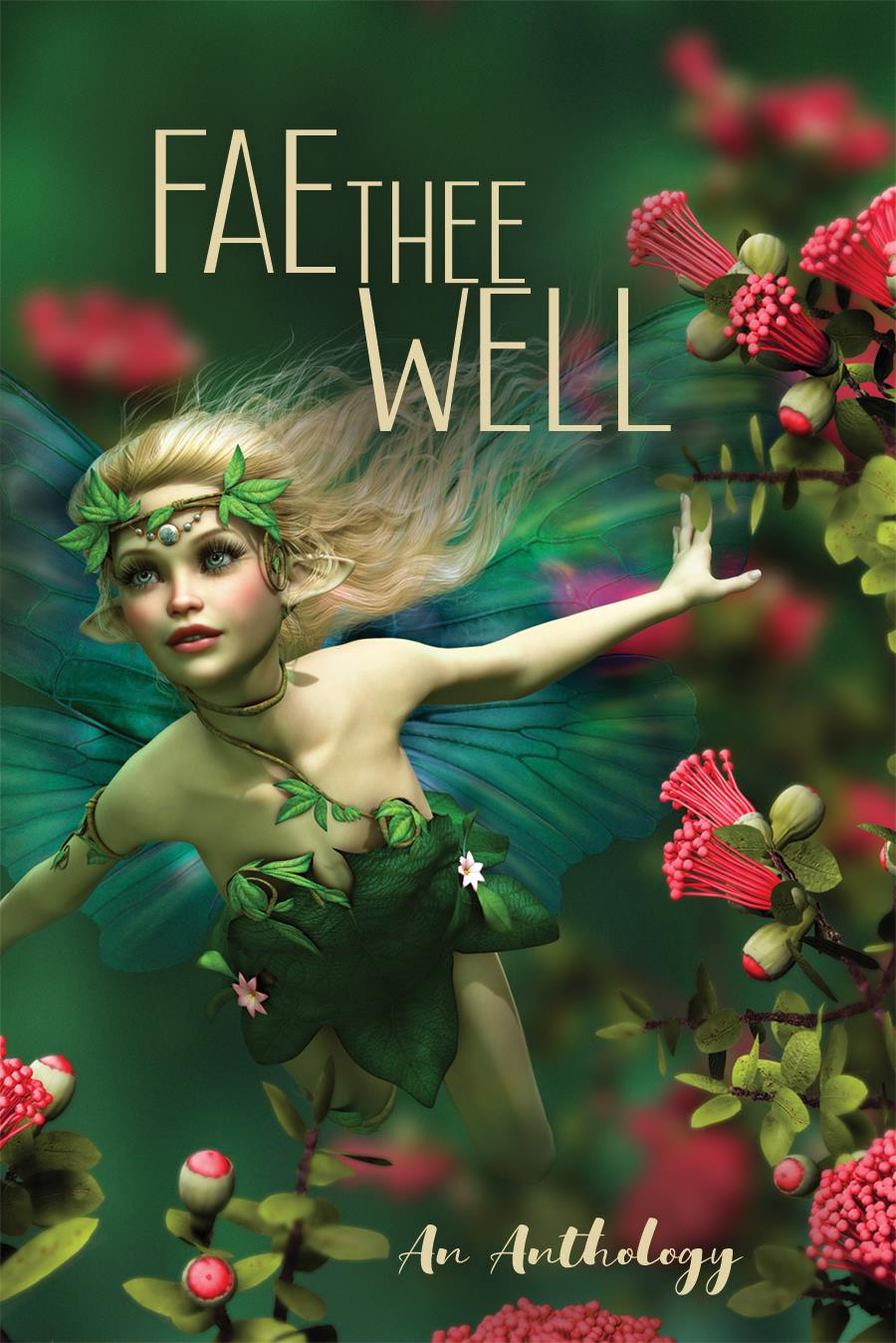 Fae Thee Well; an Anthology - Trade Paperback
