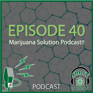 Episode 40 | Marijuana Solution Podcast