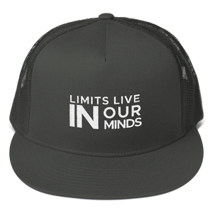 Limits Live in Our Minds Hat : Mesh Back Snapback