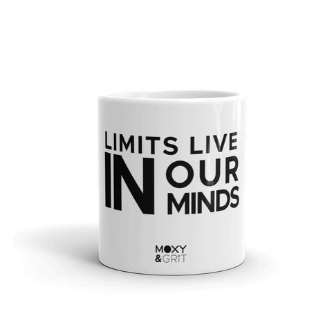 Limits Live in Our Minds Mug