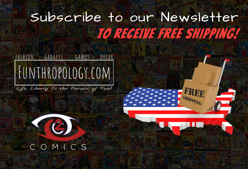 Newsletter Subscribers Receive Free Shipping!