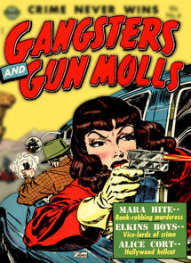 Gangsters And Gunmolls