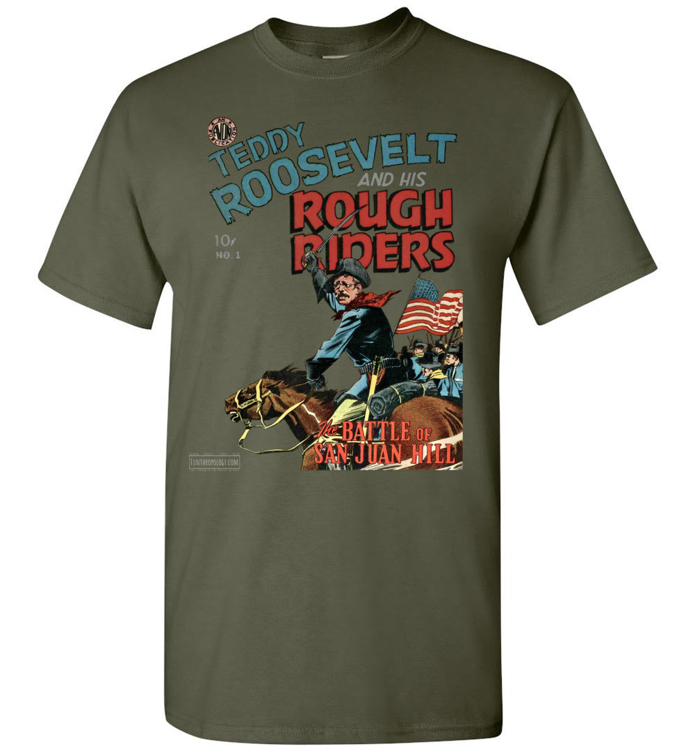 Teddy Roosevelt And His Rough Riders No.1 T-Shirt (Unisex, Dark Colors)