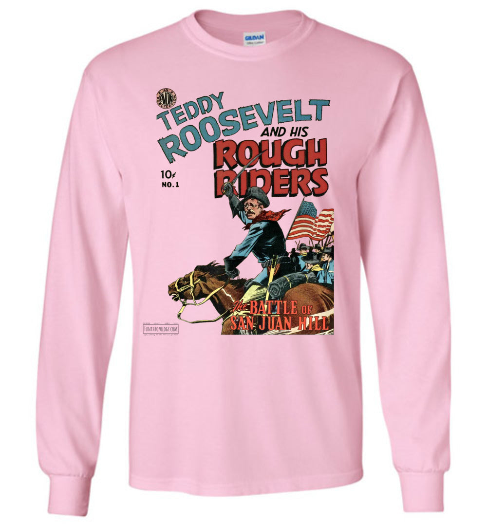 Teddy Roosevelt And His Rough Riders No.1 Long Sleeve (Unisex, Light Colors)