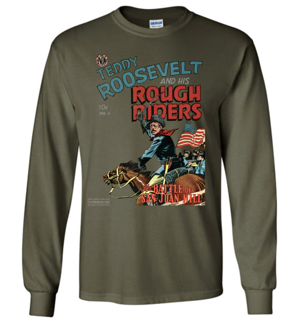Teddy Roosevelt And His Rough Riders No.1 Long Sleeve (Unisex, Dark Colors)
