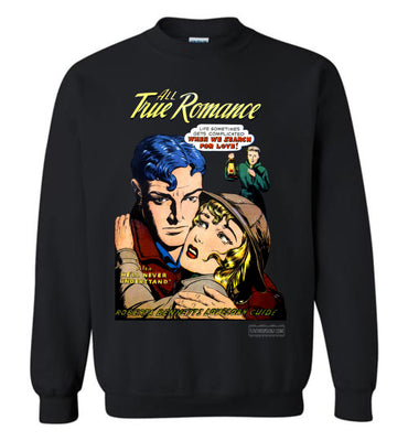 All True Romance No.1.4 Sweatshirt (Unisex Plus, Dark Colors)
