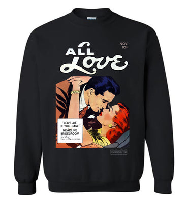 All Love No.29 Sweatshirt (Unisex Plus, Dark Colors)