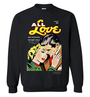 All Love No.30 Sweatshirt (Unisex Plus, Dark Colors)