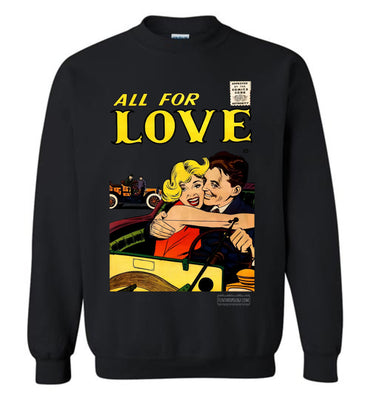 All For Love No.3.4 Sweatshirt (Unisex, Dark Colors)