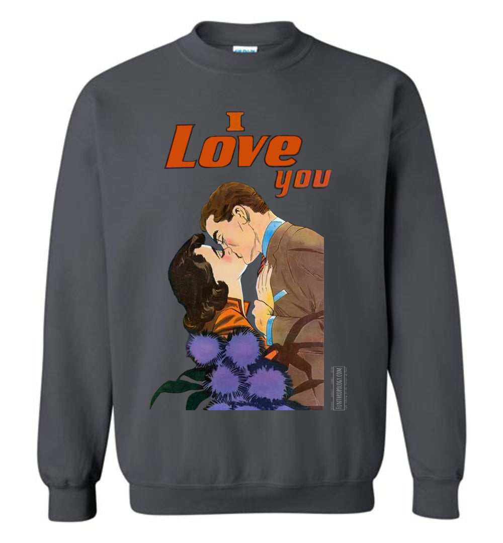 I Love You No.47 Sweatshirt (Unisex, Dark Colors)