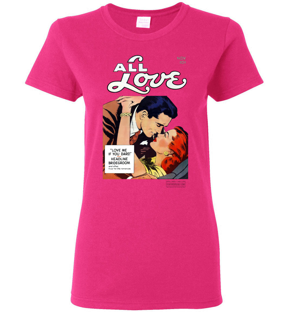 All Love No.29 T-Shirt (Womens, Light Colors)