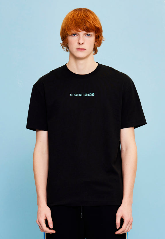 SO BAD SO GOOD TEE BLACK