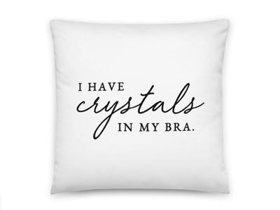 Throw Pillow Cover | I Have Crystals in My Bra