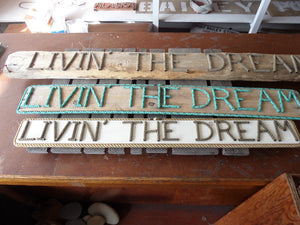 LIVIN' THE DREAM Sign - Alaska Rug Company