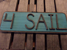 4 SAIL -Rope Sign