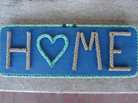 H❤ME rope sign
