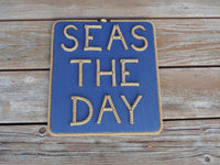 SEAS THE DAY Sign (stacked)