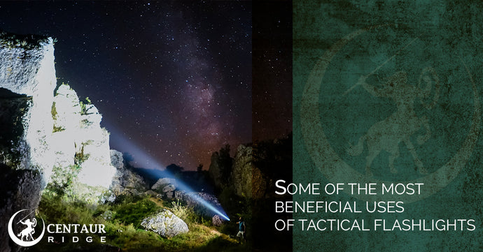 Some Of The Most Beneficial Uses Of Tactical Flashlights