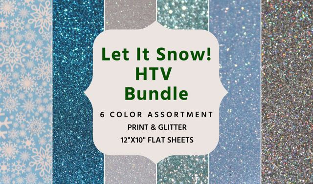 Let It Snow Heat Transfer Vinyl Bundle- Winter Colors - 10x12 sheets