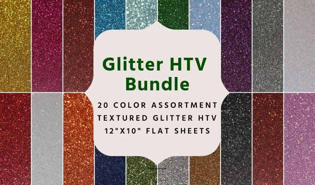 Glitter Heat Transfer Vinyl- 20 Colors of Glitter HTV- 10x12 sheets