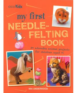 Cico My First Needle-Felting Book - Craft Book for Kids