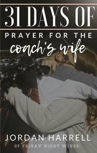 31 Days of Prayer for the Coach's Wife (eBook Download)