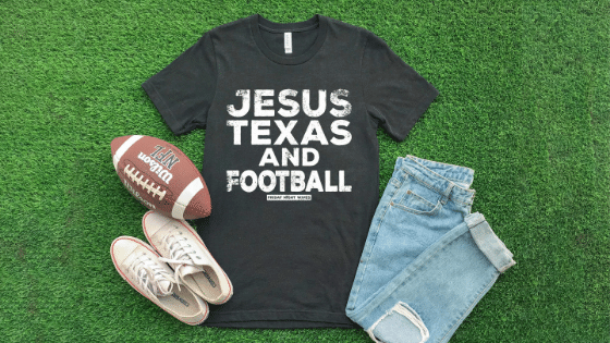 JESUS, TEXAS, & FOOTBALL