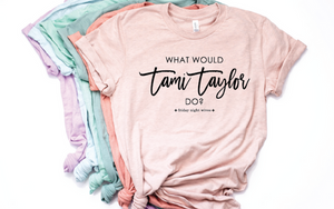 What Would Tami Taylor Do?