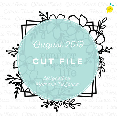 Cut file - Perfect Imperfect Life  - August 2019