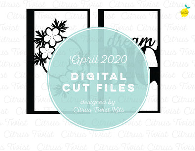 Cut file - DREAMY SCREENS - April 2020