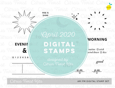 "This is Life ""AM/PM"" Digital Stamp Set - April 2020"