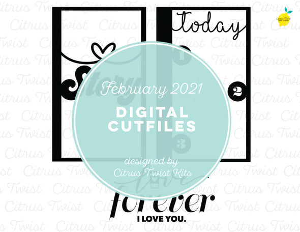 Digital Cut file - LOVE FOREVER SCREENS - February 2021