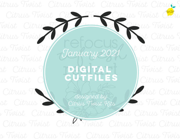 Digital Cut file - REFRESH - January 2021